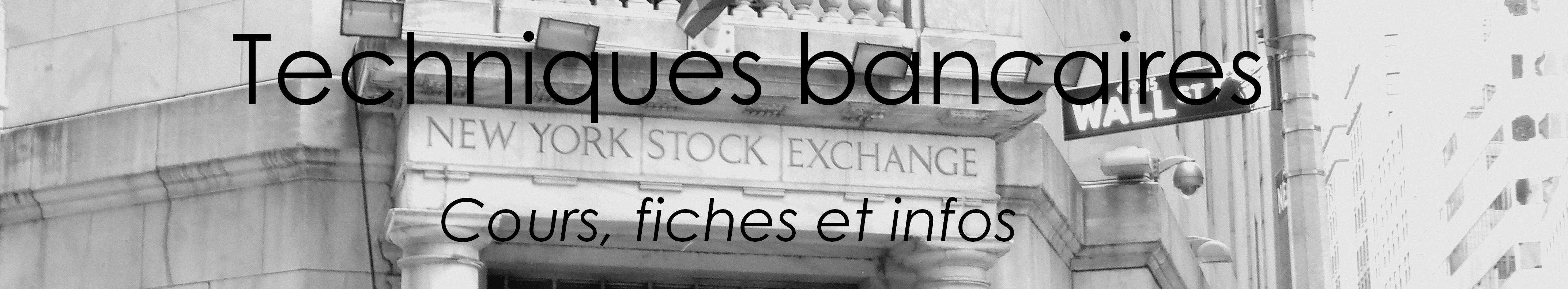 Techniques bancaires